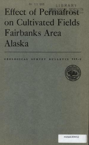 Primary view of object titled 'Effect of Permafrost on Cultivated Fields, Fairbanks Area, Alaska'.
