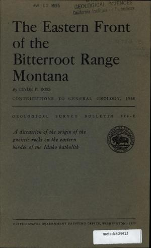Primary view of object titled 'The Eastern Front of the Bitterroot Range, Montana'.