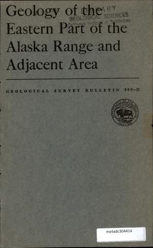 Primary view of object titled 'Geology of the Eastern Part of the Alaska Range and Adjacent Area'.