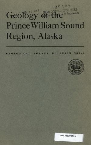 Primary view of object titled 'Geology of the Prince William Sound Region, Alaska'.