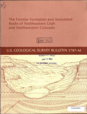 Primary view of object titled 'The Frontier Formation and Associated Rocks of Northeastern Utah and Northwestern Colorado'.