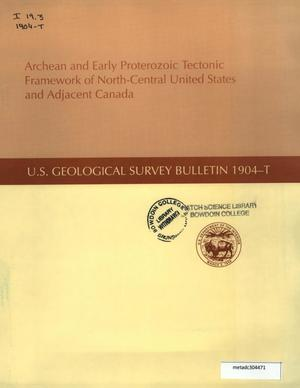Primary view of object titled 'Archean and Early Proterozoic Tectonic Framework of North-Central United States and Adjacent Canada'.