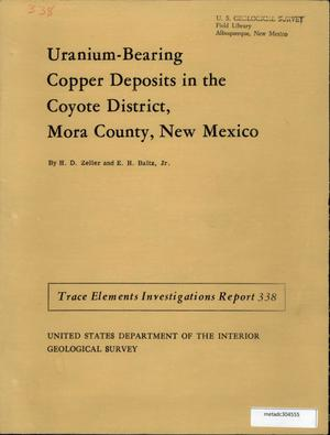 Primary view of object titled 'Uranium-Bearing Copper Deposits in the Coyote District, Mora County, New Mexico'.