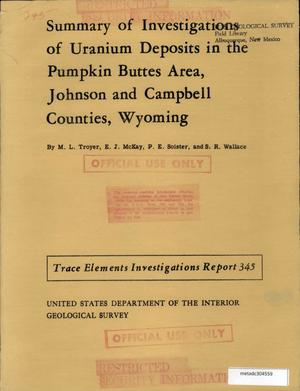 Primary view of object titled 'Summary of Investigations of Uranium Deposits in the Pumpkin Buttes Area, Johnson and Campbell Counties, Wyoming'.