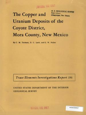 Primary view of object titled 'The Copper and Uranium Deposits of the Coyote District, Mora County, New Mexico'.