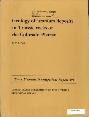 Primary view of object titled 'Geology of Uranium Deposits in Triassic Rocks of the Colorado Plateau'.