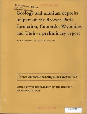 Primary view of object titled 'Geology and Uranium Deposits of Part of the Browns Park Formation, Colorado, Wyoming, and Utah: a Preliminary Report'.