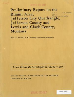 Primary view of object titled 'Preliminary Report on the Rimini Area, Jefferson City Quadrangle, Jefferson County and Lewis and Clark County, Montana'.