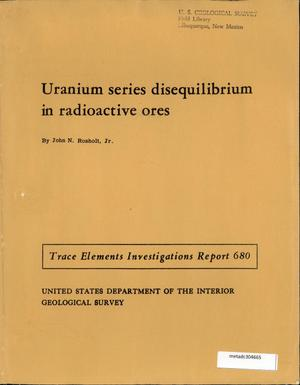 Primary view of object titled 'Uranium Series Disequilibrium in Radioactive Ores'.