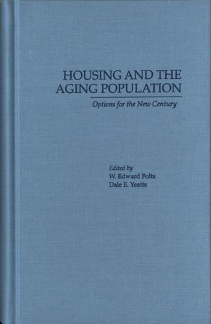 Housing and the Aging Population: Options for the New Century