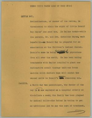 Primary view of object titled '[News Script: Negro Youth Faces Loss of Good Eye]'.