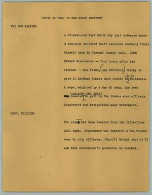 Primary view of object titled '[News Script: Youth is Held in Saw Blade Incident]'.