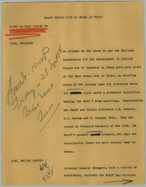 Primary view of object titled '[News Script: NAACP Ouster Suit is Heard at Tyler]'.