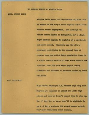 Primary view of object titled '[News Script: No Negroes Enroll at Wichita Falls]'.