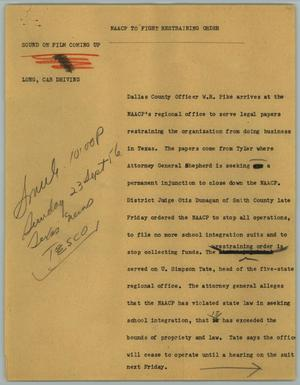 Primary view of object titled '[News Script: NAACP to Fight Restraining Order]'.