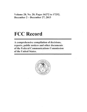 Primary view of object titled 'FCC Record, Volume 28, No. 20, Pages 16272 to 17252, December 2 - December 27, 2013'.