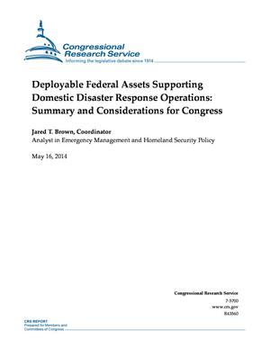 Deployable Federal Assets Supporting Domestic Disaster Response Operations: Summary and Considerations for Congress
