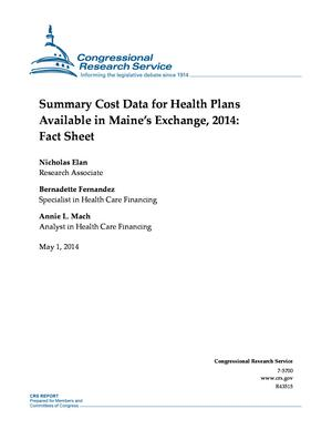 Summary Cost Data for Health Plans Available in Maine's Exchange, 2014: Fact Sheet