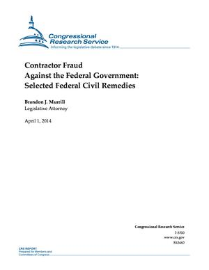 Contractor Fraud Against the Federal Government: Selected Federal Civil Remedies