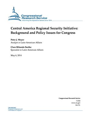 Central America Regional Security Initiative: Background and Policy Issues for Congress