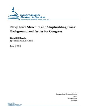 Navy Force Structure and Shipbuilding Plans: Background and Issues for Congress