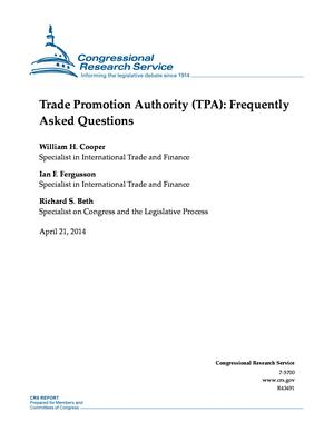 Trade Promotion Authority (TPA): Frequently Asked Questions