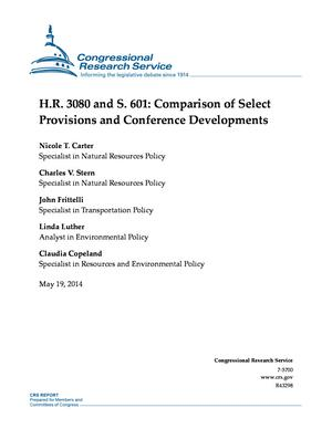 H.R. 3080 and S. 601: Comparison of Select Provisions and Conference Developments