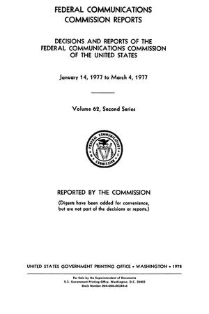 Primary view of object titled 'FCC Reports, Second Series, Volume 62, January 14, 1977 to March 4, 1977'.