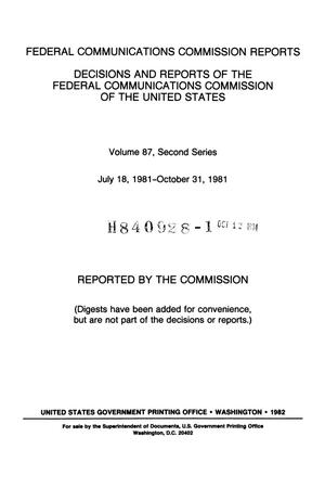Primary view of object titled 'FCC Reports, Second Series, Volume 87, July 18, 1981 to October 31, 1981'.
