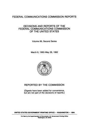 Primary view of object titled 'FCC Reports, Second Series, Volume 89, March 6, 1982 to May 28, 1982'.