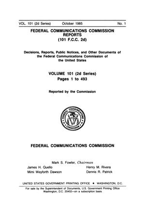 Primary view of object titled 'FCC Reports, Second Series, Volume 101, Number 1, October 1985'.