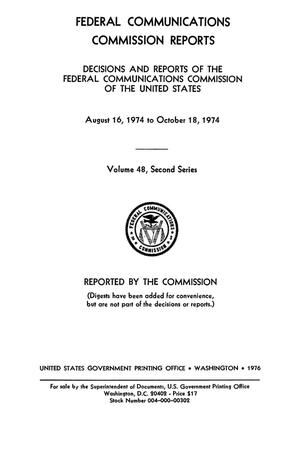 Primary view of object titled 'FCC Reports, Second Series, Volume 48, August 16, 1974 to October 18, 1974'.