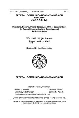 Primary view of object titled 'FCC Reports, Second Series, Volume 102, Number 3, Pages 1007 to 1547, March 1986'.