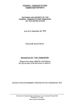 Primary view of object titled 'FCC Reports, Second Series, Volume 68, June 23 to September 22, 1978'.