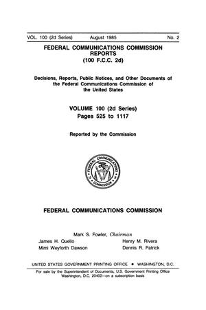 Primary view of object titled 'FCC Reports, Second Series, Volume 100, Number 2, Pages 525 to 1117, August 1985'.