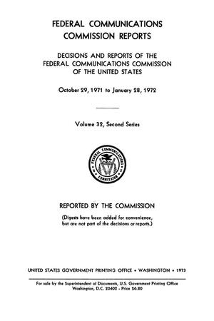 Primary view of object titled 'FCC Reports, Second Series, Volume 32, October 29, 1971 to January 28, 1972'.