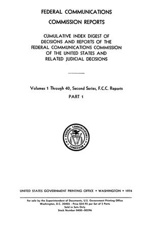Primary view of object titled 'FCC Reports, Second Series, Second Series, Cumulative Index Digest, Volumes 1 through 40, Part 1'.