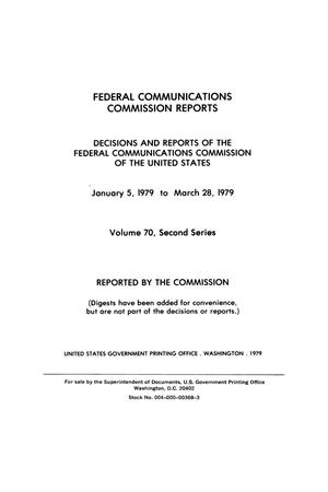 Primary view of object titled 'FCC Reports, Second Series, Volume 70, January 5, 1979 to March 28, 1979'.