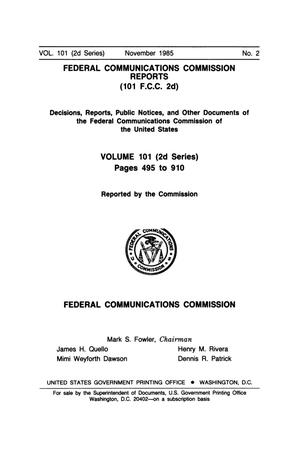 Primary view of object titled 'FCC Reports, Second Series, Volume 101, Number 2, Pages 495 to 910, November 1985'.