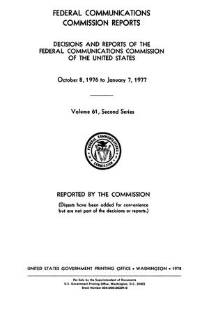 Primary view of object titled 'FCC Reports, Second Series, Volume 61, October 8, 1976 to January 7, 1977'.