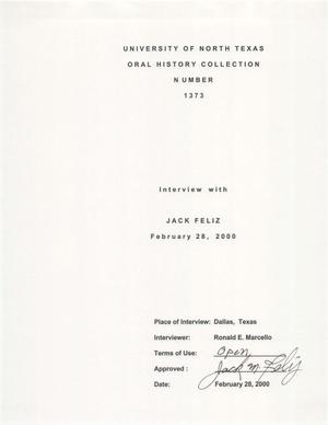 Primary view of object titled 'Oral History Interview with Jack Feliz, February 28, 2000'.