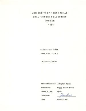 Primary view of object titled 'Oral History Interview with Johnny Case, March 5, 2003'.