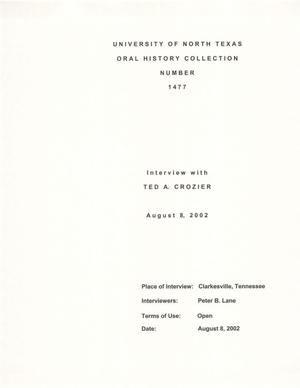 Primary view of object titled 'Oral History Interview with Ted A. Crozier, August 8, 2002'.