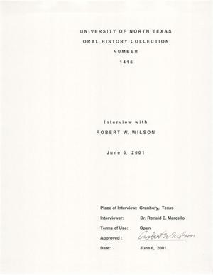 Primary view of object titled 'Oral History Interview with Robert W. Wilson, June 6, 2001'.