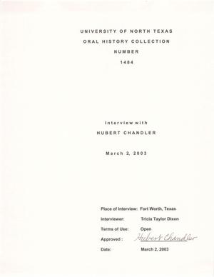 Primary view of Oral History Interview with Hubert Chandler, March 2, 2003