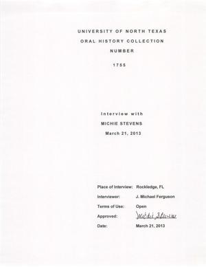 Primary view of object titled 'Oral History Interview with Michie Stevens, March 21, 2013'.