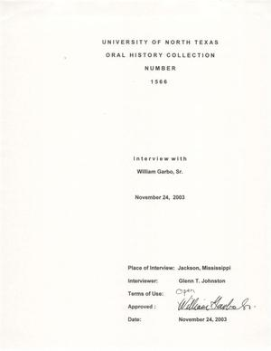 Primary view of object titled 'Oral History Interview with William Garbo, Sr., 2003-2004'.