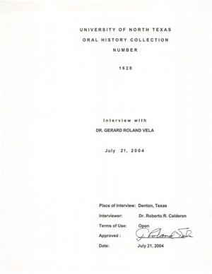 Primary view of object titled 'Oral History Interview with Gerard Roland Vela, July 21, 2004'.