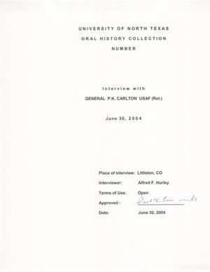 Primary view of object titled 'Oral History Interview with P. K. Carlton, June 30, 2004'.