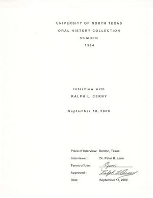 Primary view of object titled 'Oral History Interview with Ralph L. Cerny, September 18, 2000'.